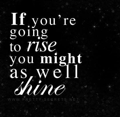 rise shine quote